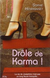 Couverture du roman Drôle de Karma par Sophie Henrionnet