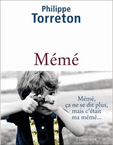 Couverture du roman Mémé par Philippe Torreton