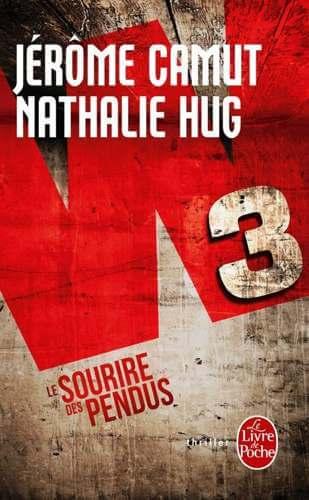 Photo de la couverture du roman Le sourire des pendus par Jérôme Camut et Nathalie Hug