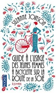 guide à l'usage des jeunes femmes à bicyclette sur la route de la soie